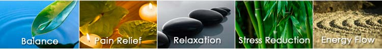 Balance, Pain Relief, Relaxation, Stress Reduction, Energy Flow